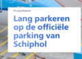 Schiphol parkeren